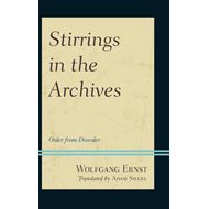 Stirrings in the Archives (BOK)