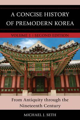 Concise History of Premodern Korea (BOK)