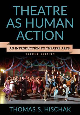 Theatre as Human Action (BOK)