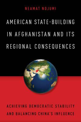 American State-Building in Afghanistan and its Regional Cons (BOK)