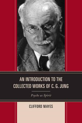 Introduction to the Collected Works of C. G. Jung (BOK)