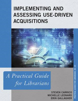 Implementing and Assessing Use-Driven Acquisitions (BOK)