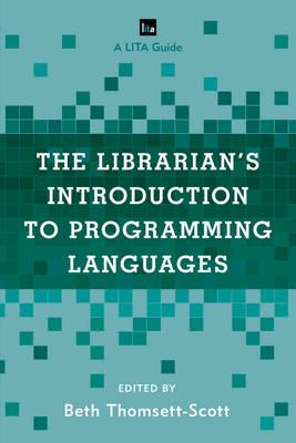 Librarian's Introduction to Programming Languages (BOK)