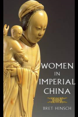 Women in Imperial China (BOK)