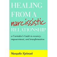 Healing from a Narcissistic Relationship (BOK)