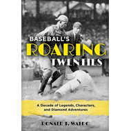 Baseball's Roaring Twenties (BOK)