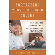 Protecting Your Children Online (BOK)