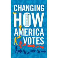 Changing How America Votes (BOK)