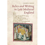 Relics and Writing in Late Medieval England (BOK)