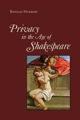 Privacy in the Age of Shakespeare (BOK)