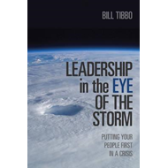 Leadership in the Eye of the Storm (BOK)