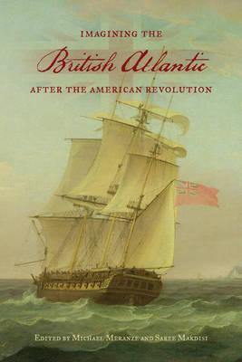 Imagining the British Atlantic after the American Revolution (BOK)