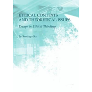 Ethical Contexts and Theoretical Issues (BOK)