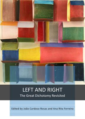 Left and Right: The Great Dichotomy Revisited (BOK)