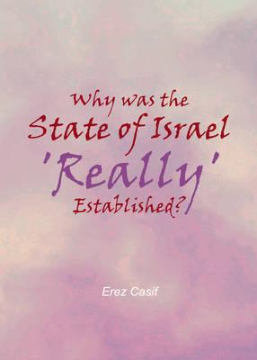 Why Was the State of Israel 'Really' Established? (BOK)