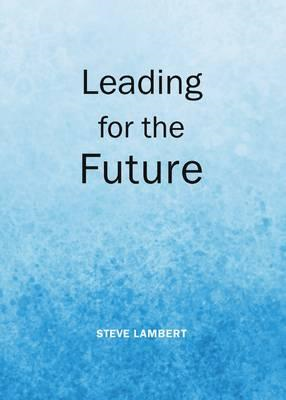 Leading for the Future (BOK)