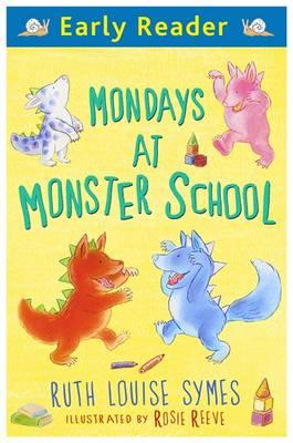 Early Reader: Mondays at Monster School (BOK)