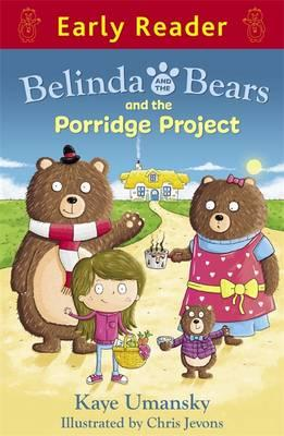 Belinda and the Bears and the Porridge Project (BOK)