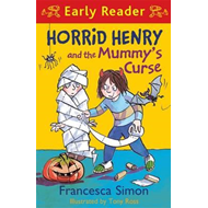Horrid Henry and the Mummy's Curse (BOK)