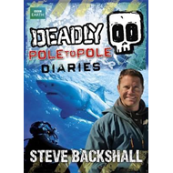 Deadly Pole to Pole Diaries (BOK)