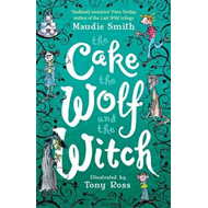 Cake, the Wolf and the Witch (BOK)
