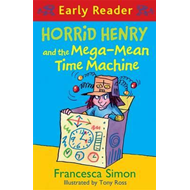 Horrid Henry and the Mega-mean Time Machine (BOK)
