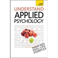 Understand Applied Psychology: Teach Yourself (BOK)