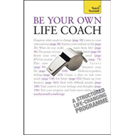 Be Your Own Life Coach: Teach Yourself (BOK)