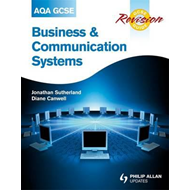 AQA GCSE Business and Communication Systems Revision Guide (BOK)