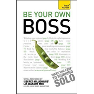 Be Your Own Boss: Teach Yourself (BOK)