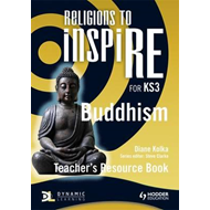 Religions to Inspire for KS3: Buddhism Teacher's Resource Bo (BOK)