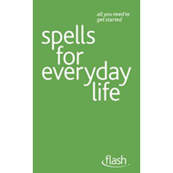 Spells For Everyday Life (BOK)