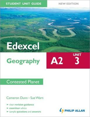 Edexcel A2 Geography Student Unit Guide New Edition: Unit 3 (BOK)