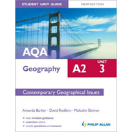 AQA A2 Geography Student Unit Guide New Edition: Unit 3 Cont (BOK)