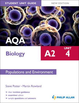 AQA A2 Biology Student Unit Guide New Edition: Unit 4 Popula (BOK)