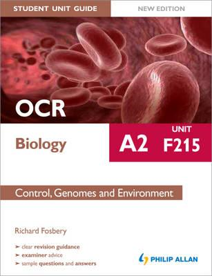 OCR A2 Biology Student Unit Guide (New Edition): Unit F215 C (BOK)