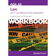 AQA AS Law Unit 1 Workbook: Law Making and the Legal System (BOK)