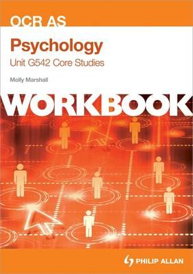 OCR AS Psychology Unit G542 Workbook: Core Studies (BOK)