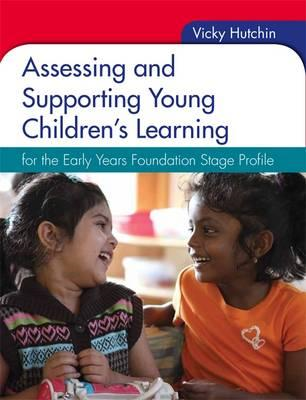 Assessing and Supporting Young Children's Learning: for the (BOK)