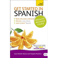 Get Started in Spanish Absolute Beginner Course (BOK)