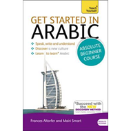 Get Started in Beginner's Arabic: Teach Yourself (BOK)