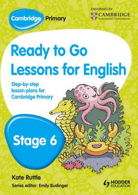 Cambridge Primary Ready to Go Lessons for English Stage 6 (BOK)