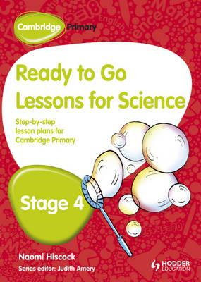 Cambridge Primary Ready to Go Lessons for Science Stage 4 (BOK)