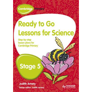 Cambridge Primary Ready to Go Lessons for Science Stage 5 (BOK)