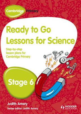 Cambridge Primary Ready to Go Lessons for Science Stage 6 (BOK)