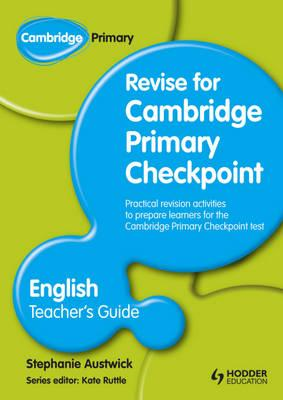 Cambridge Primary Revise for Primary Checkpoint English: Teacher's Guide (BOK)