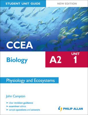 CCEA A2 Biology Student Unit Guide New Edition: Unit 1 Physi (BOK)