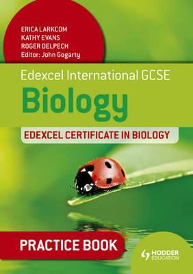 Edexcel International GCSE and Certificate Biology Practice (BOK)