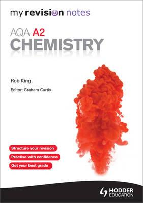 My Revision Notes: AQA A2 Chemistry (BOK)