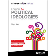 My Revision Notes: Edexcel A2 Political Ideologies (BOK)